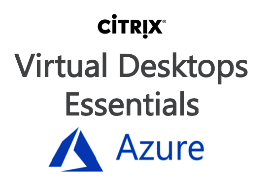 Configure Virtual Windows 10 (VDI) Desktops with XenDesktop – Virtual Desktops Essentials in Microsoft Azure