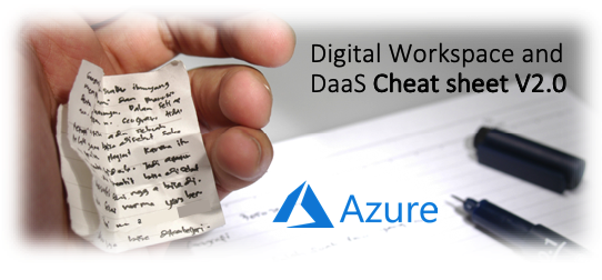 Stop searching! See all the different Workspace solutions for Microsoft Azure in this Digital Workspace and DaaS Cheat Sheet – version 2.0 – 22 questions answered here
