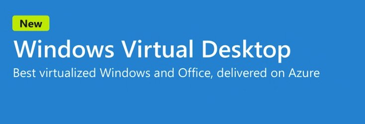Microsoft TechCommunity – Getting started with Windows Virtual Desktop