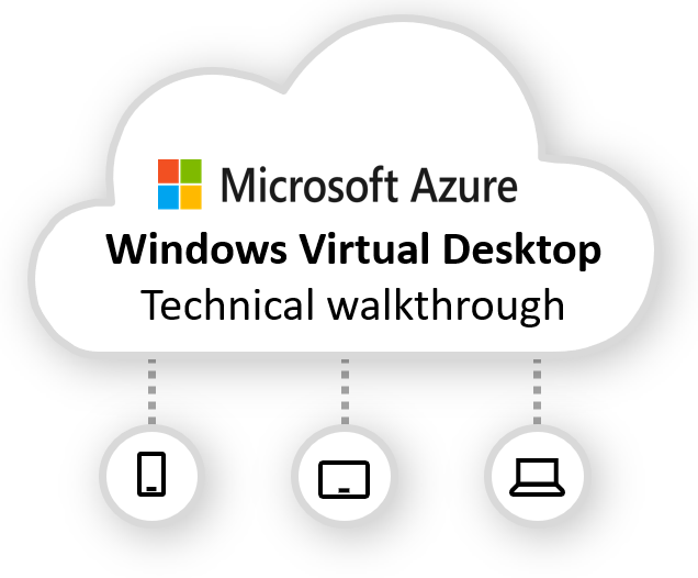 Windows Virtual Desktop technical walkthrough, including other (un)known secrets you did not know about the new Microsoft-Managed Azure Service