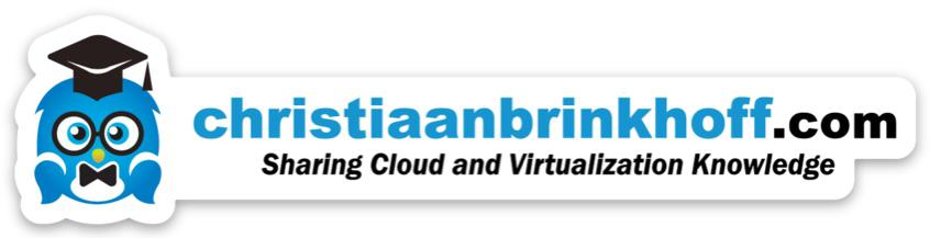 christiaanbrinkhoff.com - Sharing Cloud and Virtualization Knowledge