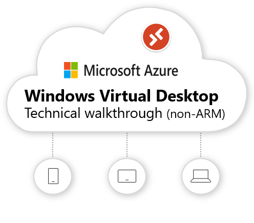 Windows Virtual Desktop technical deployment (2019 fall update – non-ARM-based model) walkthrough