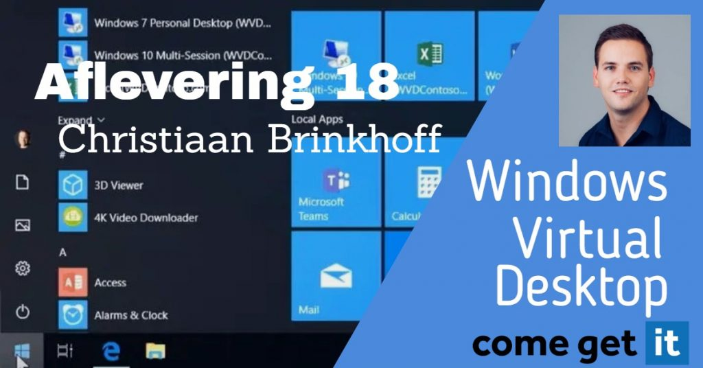 ComeGetIT – Podcast 18 – Christiaan Brinkhoff over Windows Virtual Desktop (Dutch)