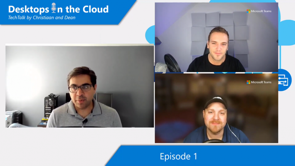 Desktops in the Cloud Episode 1: Recent updates and more about Windows Virtual Desktop with Kam VedBrat, WVD group PM lead