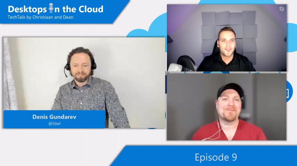 Desktops in the Cloud episode 9: RDP Protocol improvements and RDP Shortpath deep-dive with Denis Gundarev, WVD PM