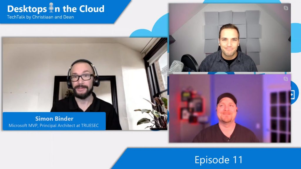 Desktops in the Cloud episode 11: Securing your WVD implementation – from the endpoint to the cloud with MVP, Simon Binder