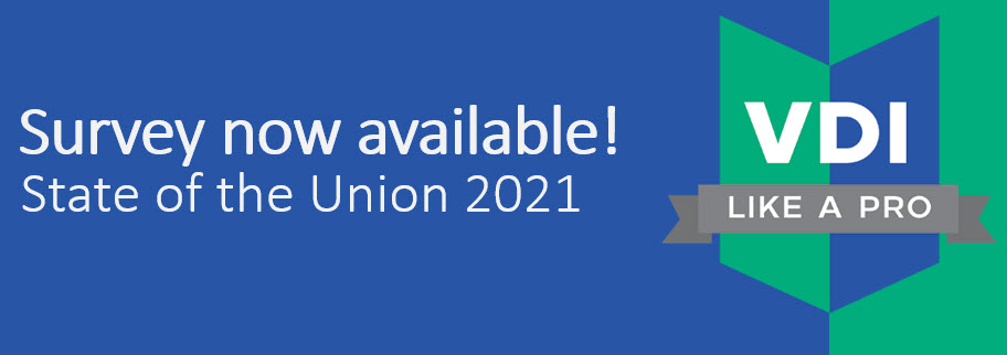 Help us, please fill in the VDILIKEAPRO state of the union survey of 2021 TODAY! Click here.